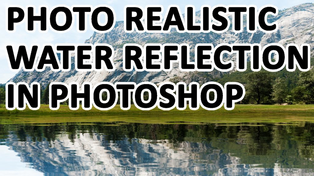 Water Reflection Photoshop - ©Dreamframer