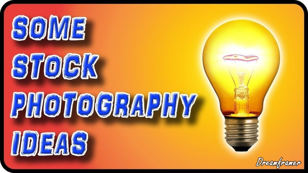 Stock Photography Ideas