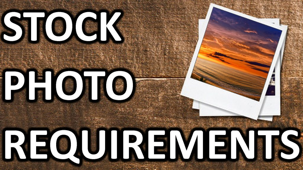 Stock Photo Requirements - ©Dreamframer